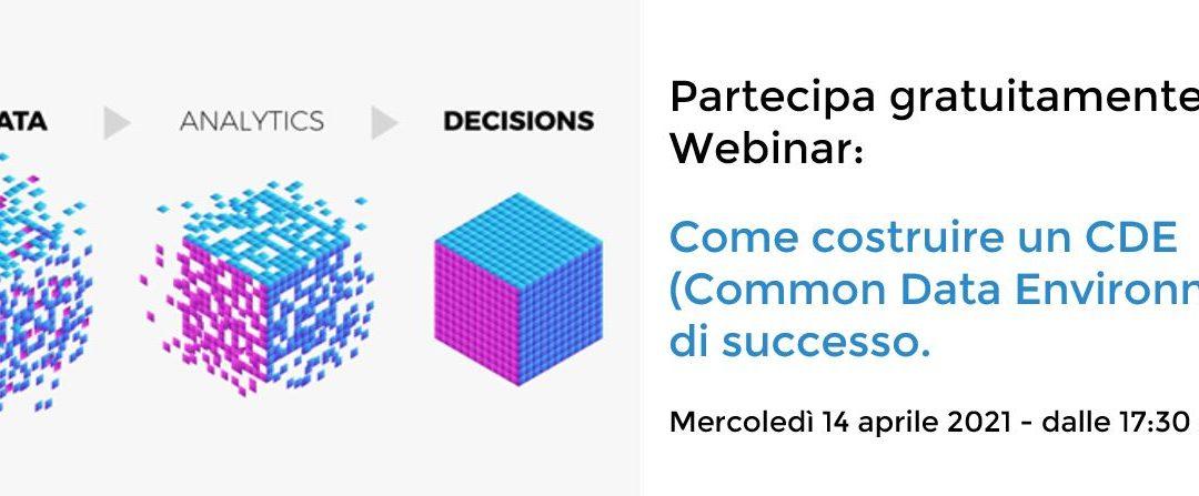 Webinar: Come costruire un CDE – Common Data Environment – di successo